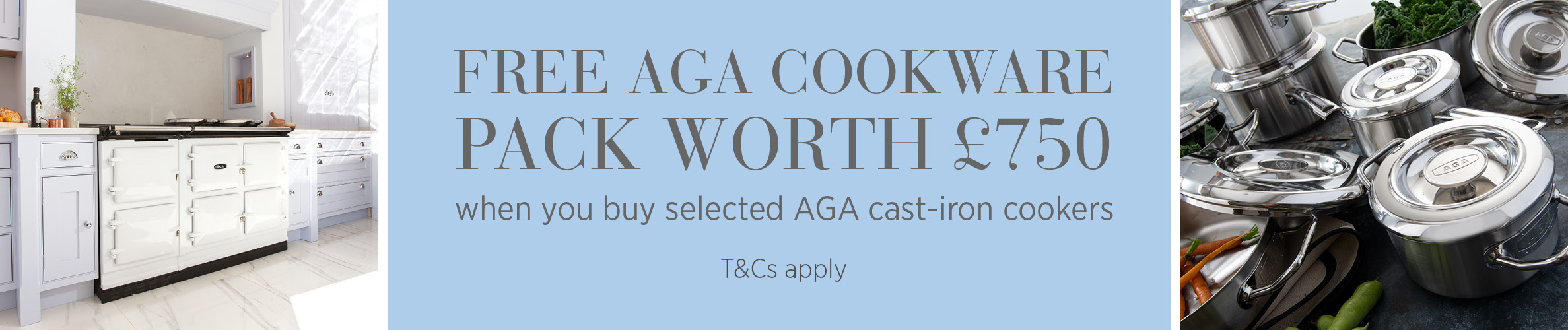 Buy selected AGA models and receive £750 AGA Cookware promotion